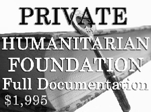 Private Humanitarian Foundation/Ministry Documentation